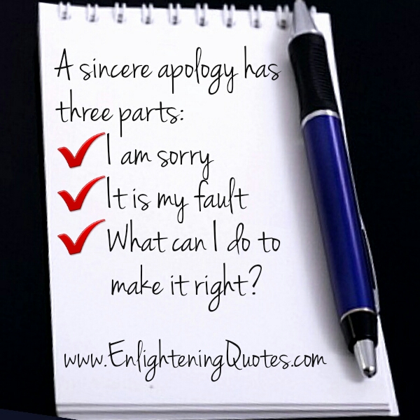 A sincere apology has three parts