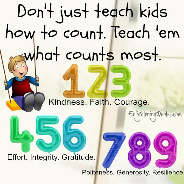Don't just teach kids how to count