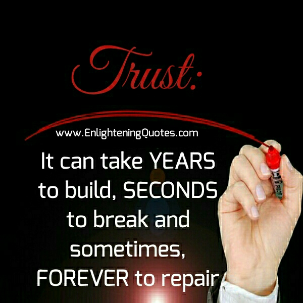 It can take years to build Trust