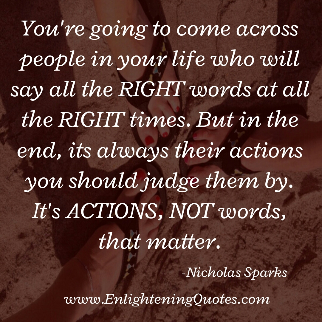 Judge people by their actions, not words