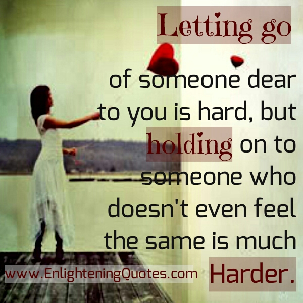 Letting go of someone dear to you