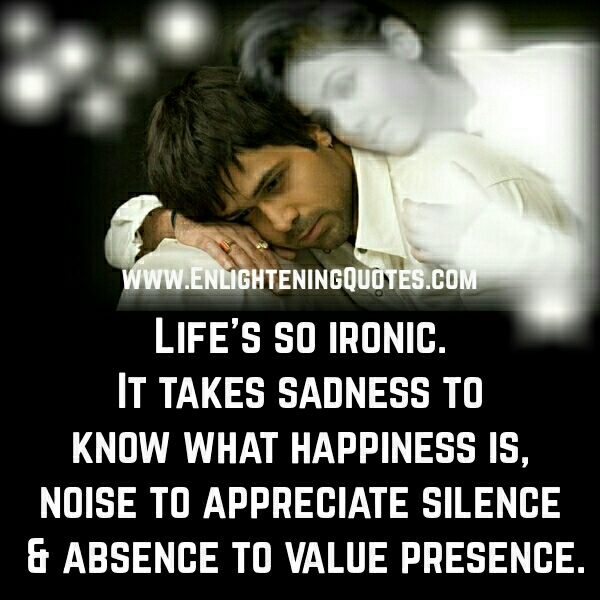 Life is so ironic