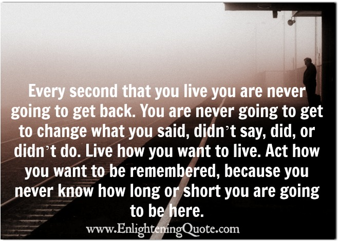 Live how you want to live your life