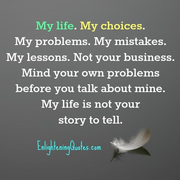 Mind your own problems before you talk about mine