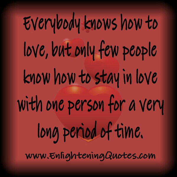 Only few people know how to stay in love
