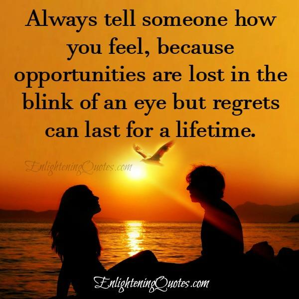 Opportunities are lost in the blink of an eye
