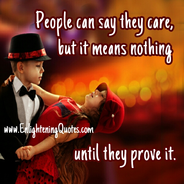People can say that they care