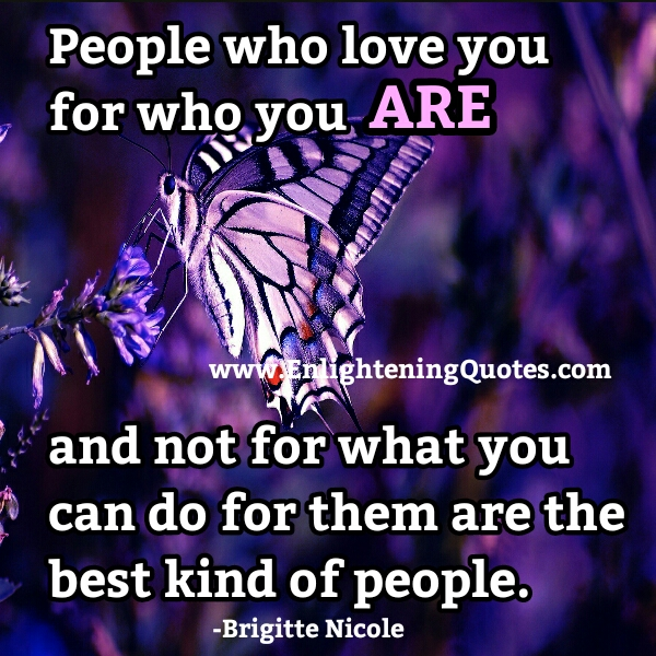 People who love you for who you are