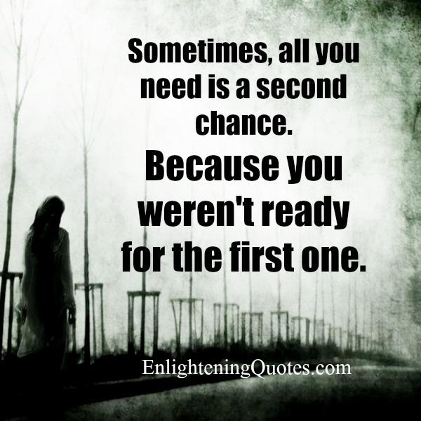 Sometimes, all you need is a second chance