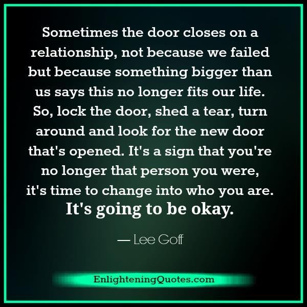 Sometimes the door closes on a relationship