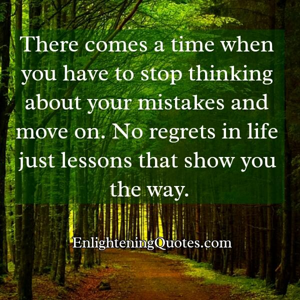 Stop thinking about your mistakes & move on