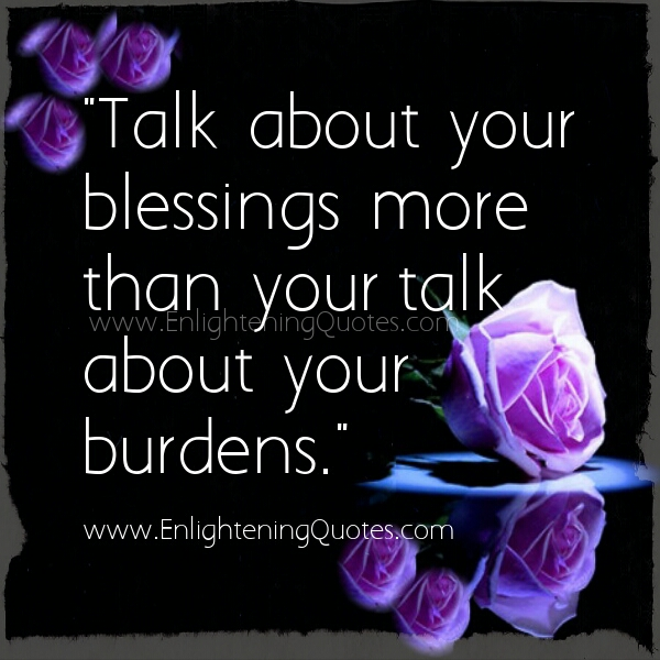 Talk more about your blessings