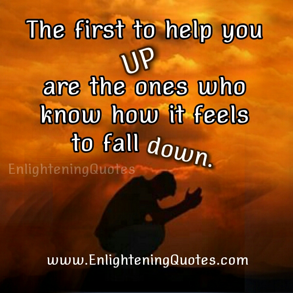 The First to help you up