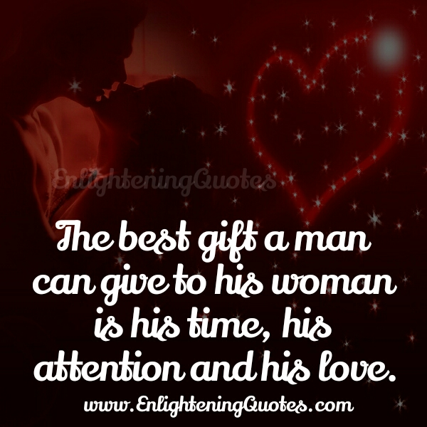 The best Gift a man can give to his woman