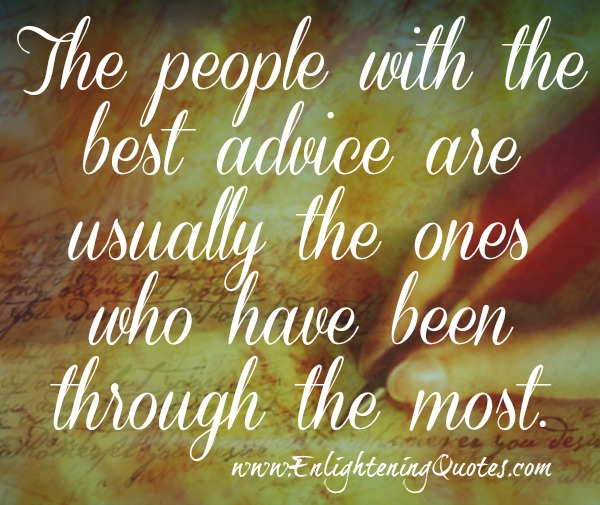 The people with the best advice