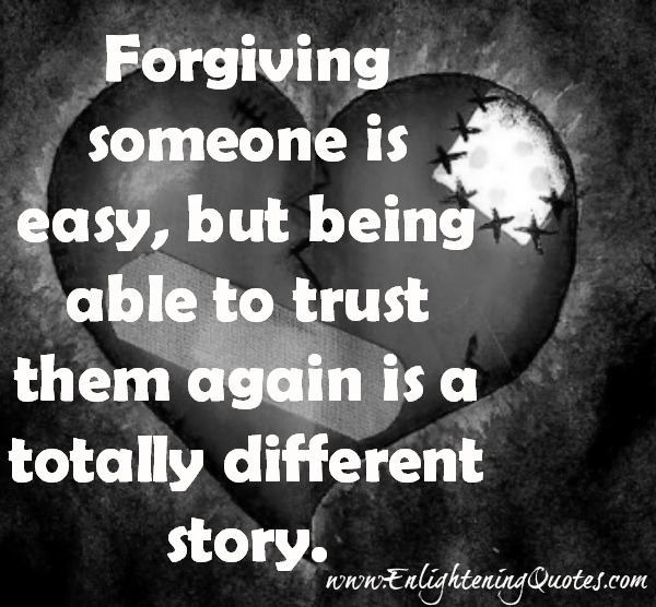 To trust those who cheated us is a totally different story
