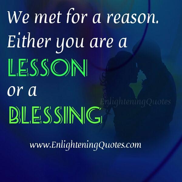 We met people for a reason
