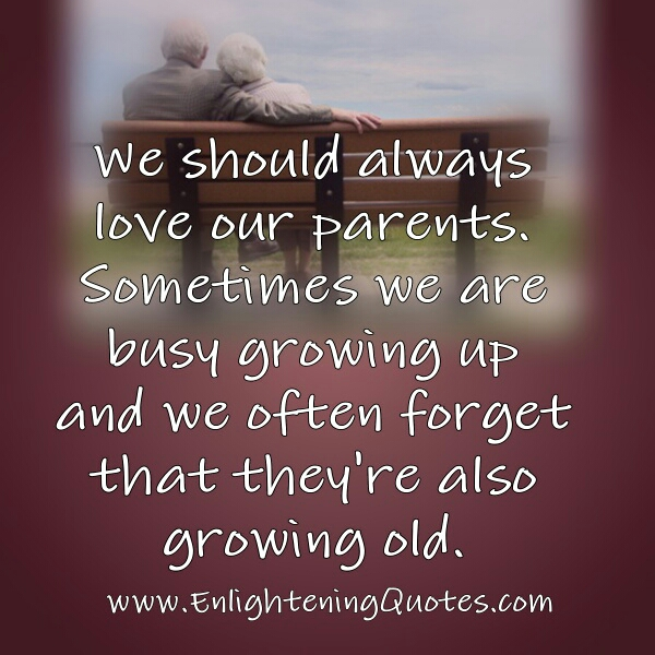 We should always love our parents