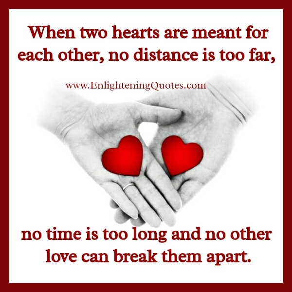 Love Each Other When Two Souls: When Two Hearts Are Meant For Each Other
