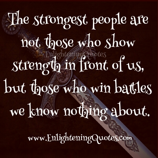 Who are said to be the strongest people