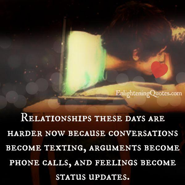Why relationships are harder nowadays?