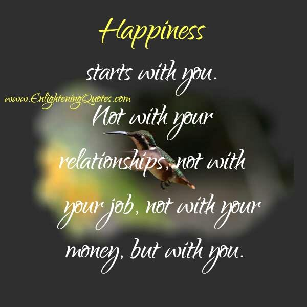 Your happiness doesn't start with your relationships