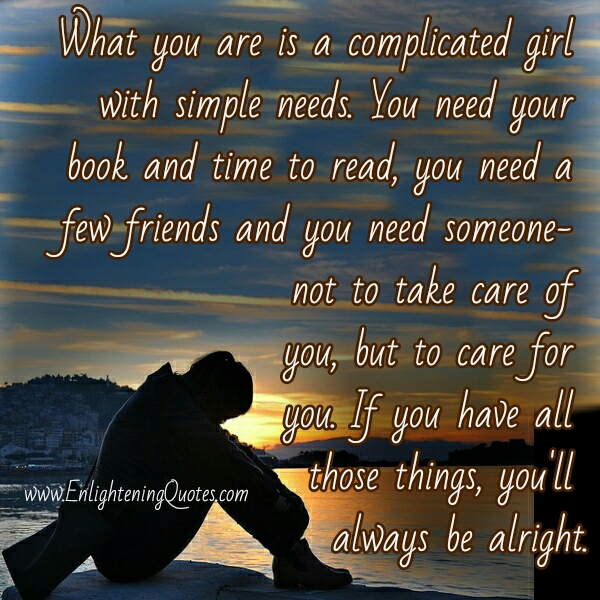 A complicated girl with simple needs