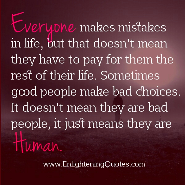 Sometimes good people make bad choices